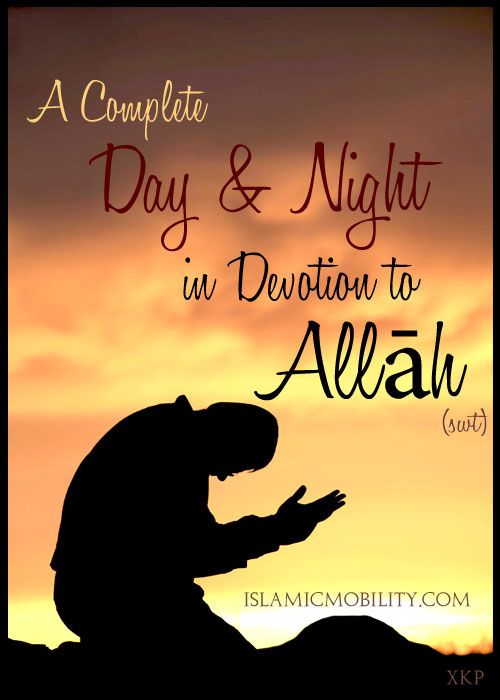 A Complete Day N Night In Devotion