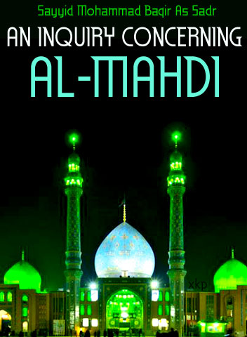 An Inquiry Concerning Al-Mahdi