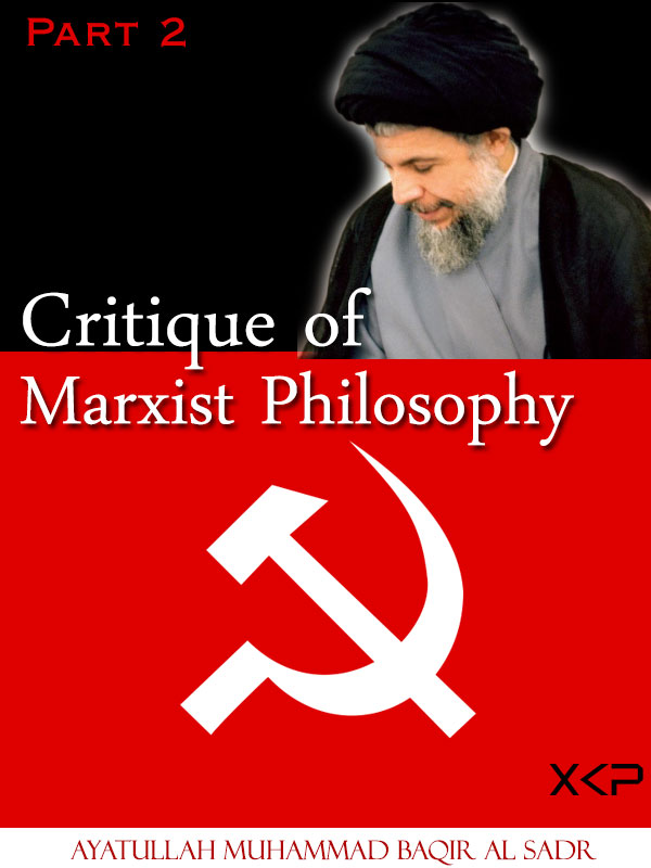 Critique of Marxist Philosophy Part 2