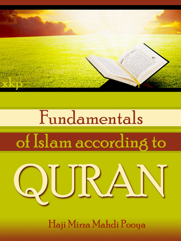 Fundamentals of Islam According To Quran