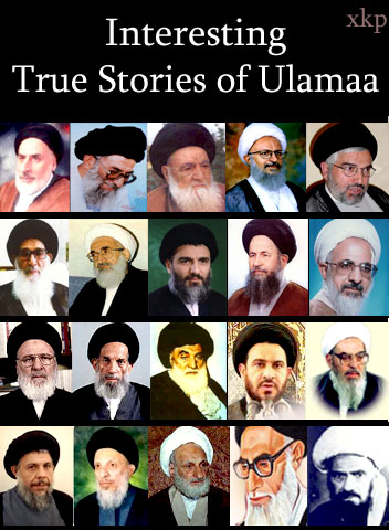 Interesting True Stories of Ulamaa