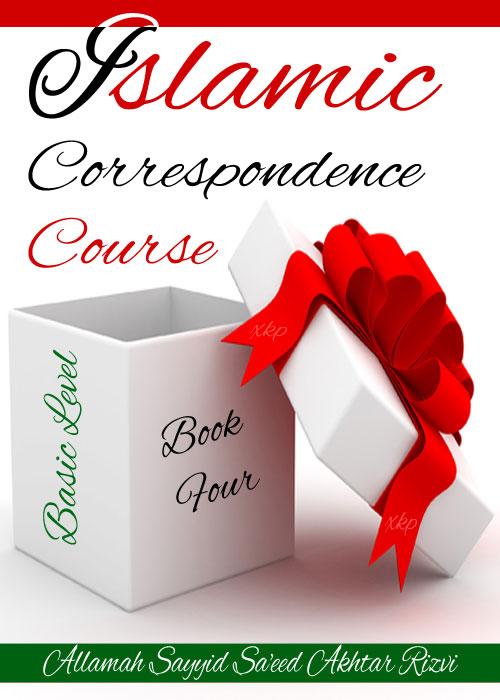 Islamic Correspondence Course 4