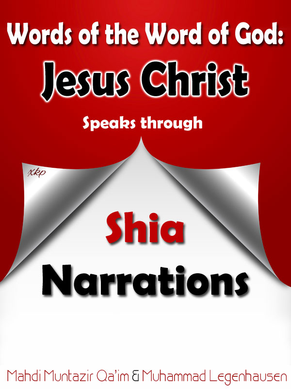 Jesus Christ Speaks Through Shia Narrations