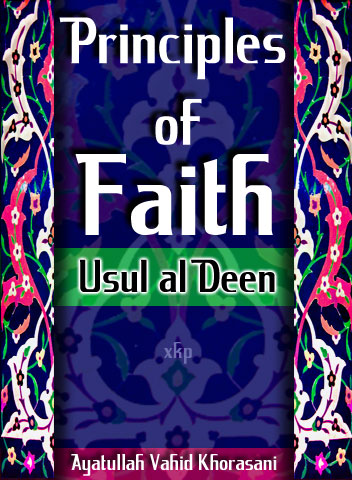 Principles of Faith - Usul Al Deen