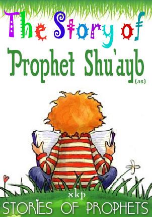 Prophet Shuayb (As)