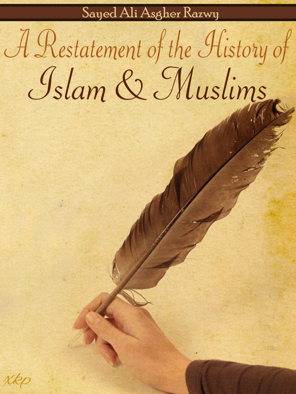 Restatement of History of Islam and Muslims