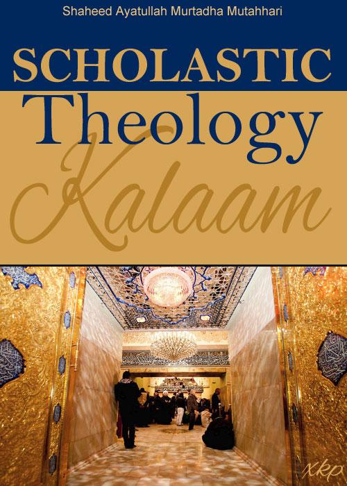 Scholastic Theology (Kalaam)