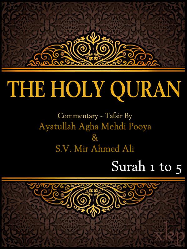 Tafsir of Holy Quran Surah 1 To 5
