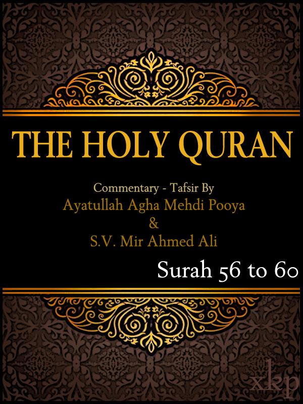 Tafsir of Holy Quran Surah 56 To 60