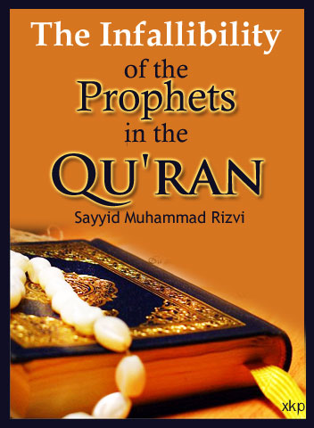The Infallibility  of The Prophets In The QuRan