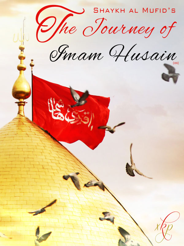 The Journey of Imam Hussain