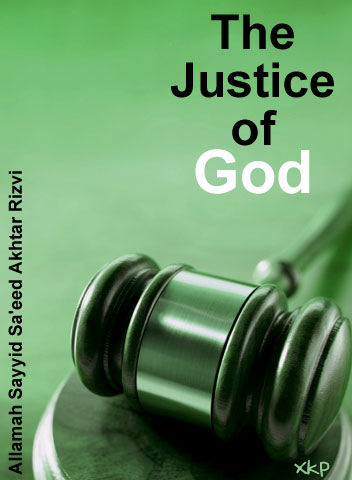 The Justice of God  {Adl -E- Ilahi}