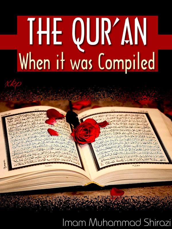 The Qur An When It Was Compiled