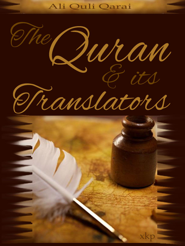 The QurAn And Its Translators
