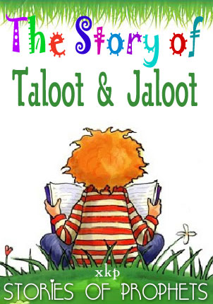 The Story of Taloot and Jaloot