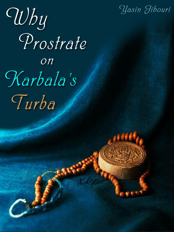 Why Prostrate On KarbalaS Turba