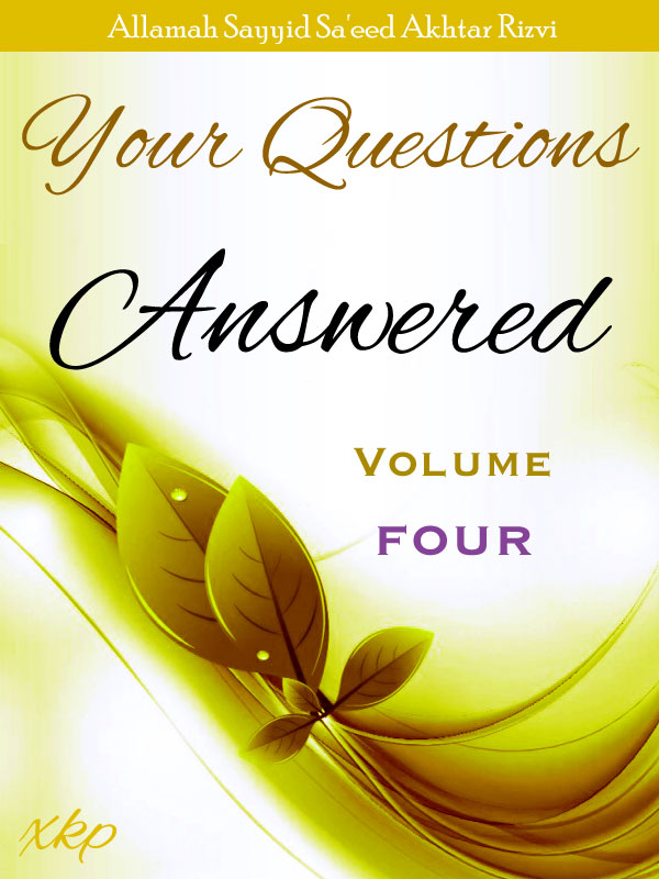 Your Questions Answered - Volume 4