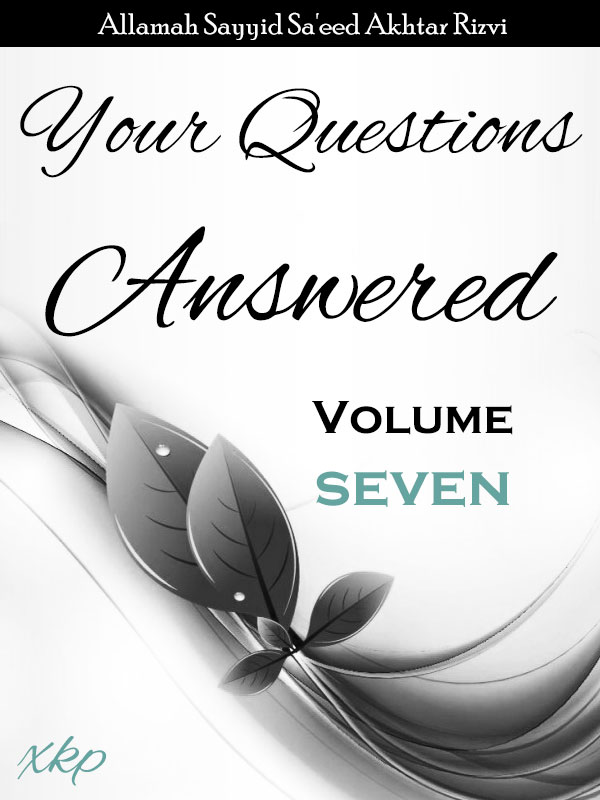 Your Questions Answered - Volume 7