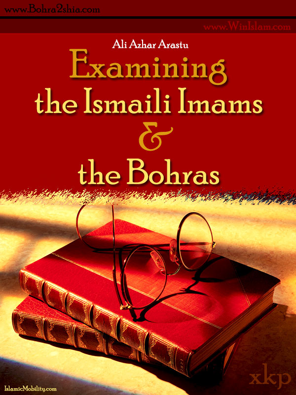 Examining the Ismaili Imams and the Bohras