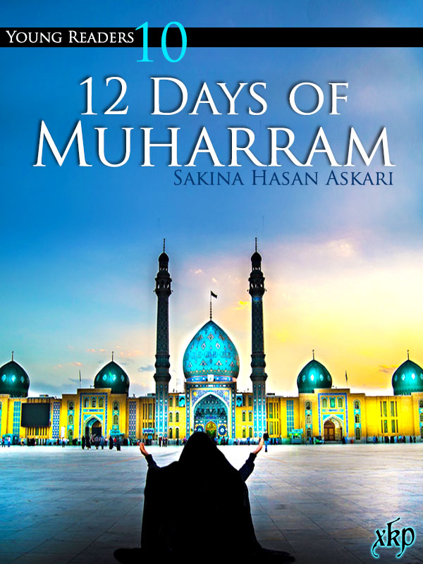 12 Days of Muharram