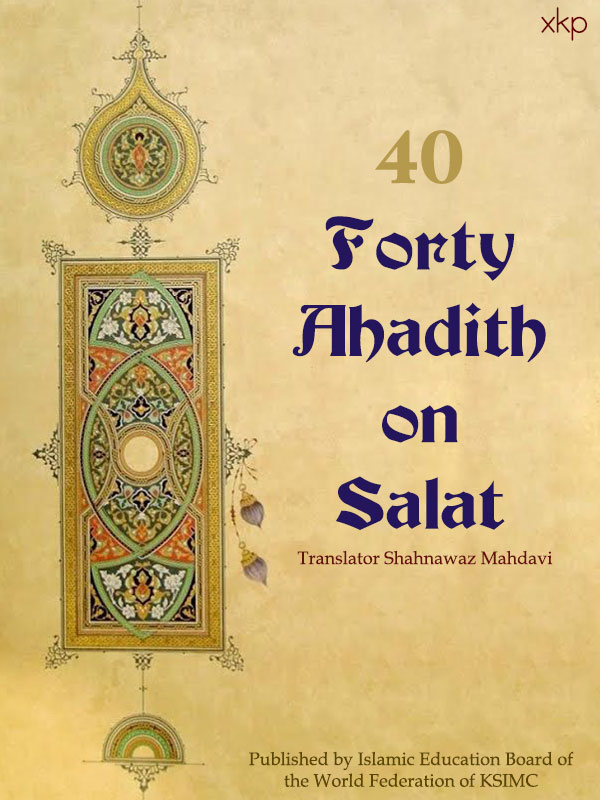 Forty Ahadith on Salat