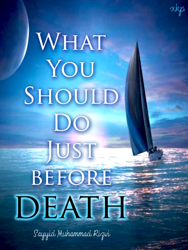 what you should do before Death
