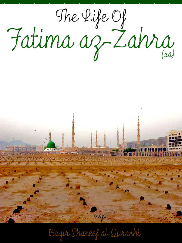 The Life of Fatima az Zahra (sa)