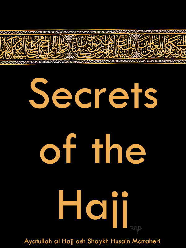 Secrets of the Hajj