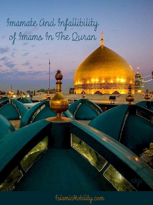 Imamate And Infallibility of Imams  In The Quran