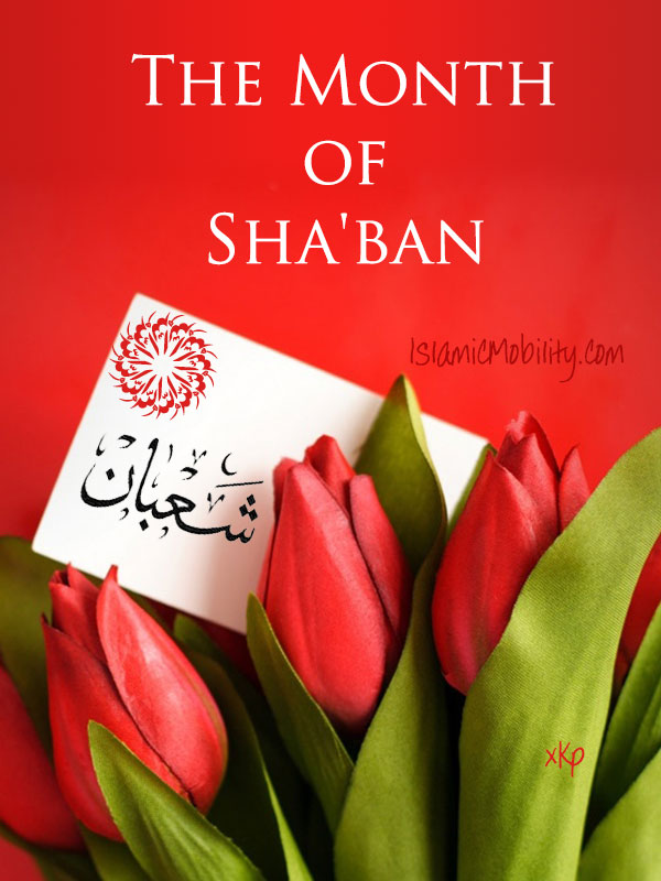 The Month of Shaban