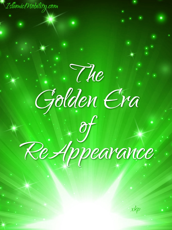 THE GOLDEN ERA OF REAPPEARANCE