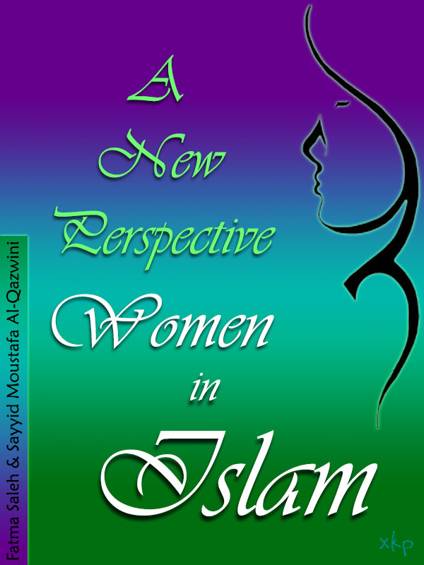 A New Perspective Women In Islam