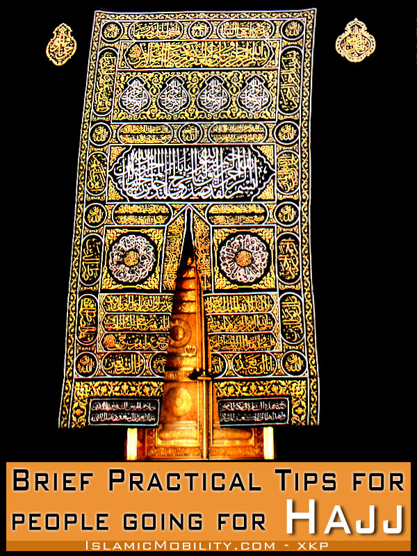 Brief Practical Tips For People Going For Haj