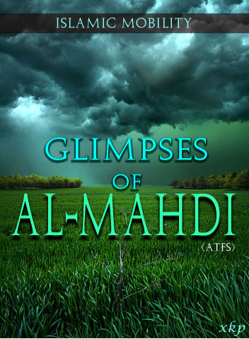 Glimpses of Al Mahdi