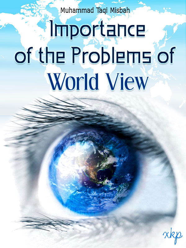 Importance  of The Problems of World View