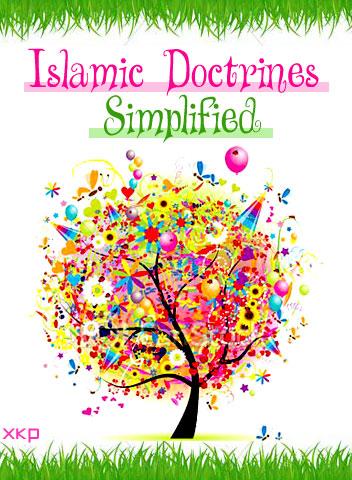 Islamic Doctrines Simplified