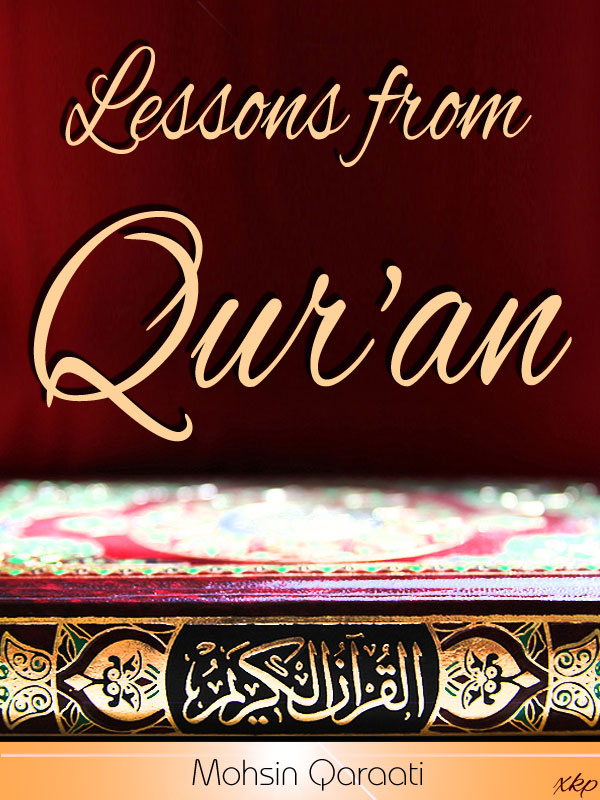 Lessons From QurAn