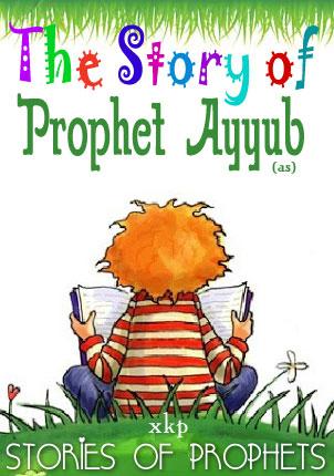 Prophet Ayyub (As)