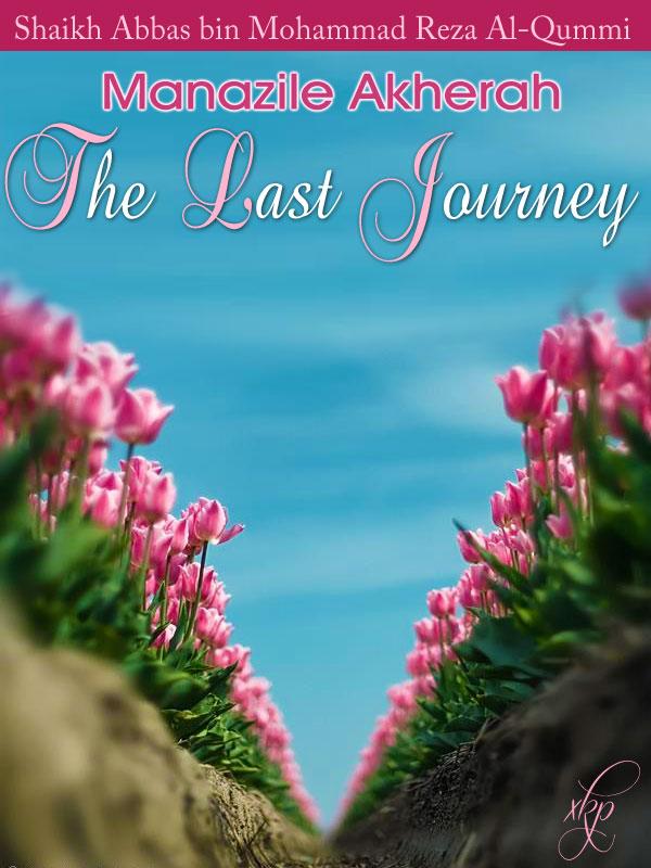 The Last Journey (Manazile Akherah)