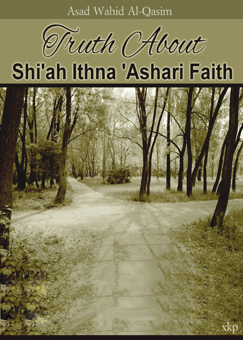 Truth About ShiAh Ithna Ashari Faith