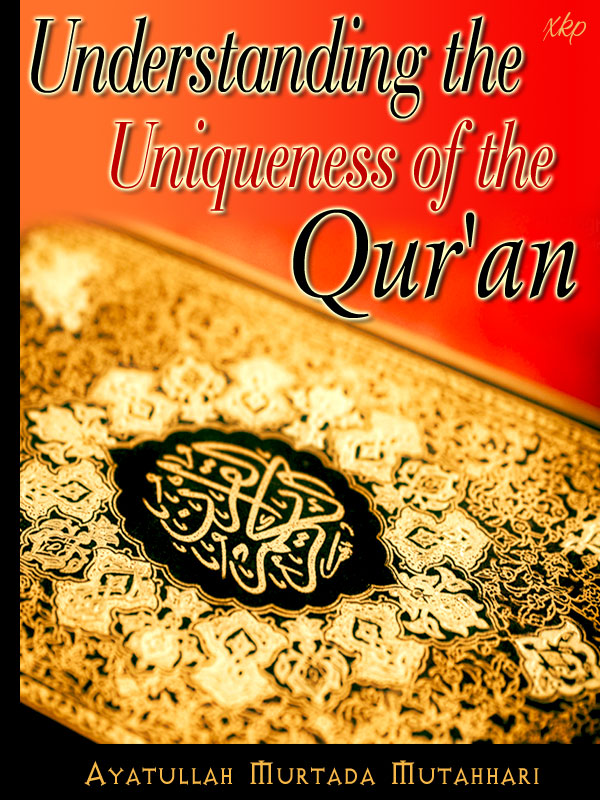 Understanding The Uniqueness of QurAn