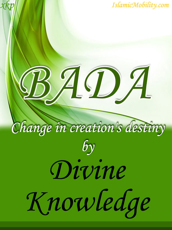 Bada Change in creations destiny by Divine Knowledge