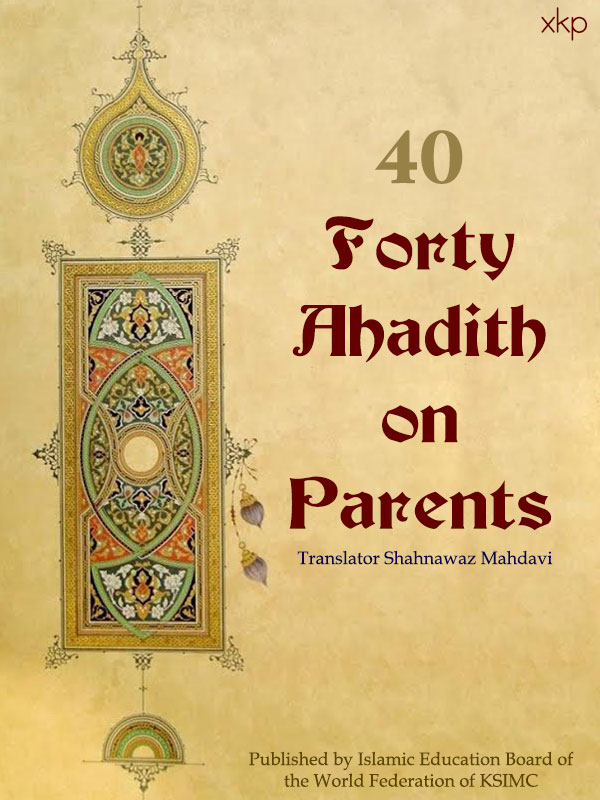Forty Ahadith on Parents