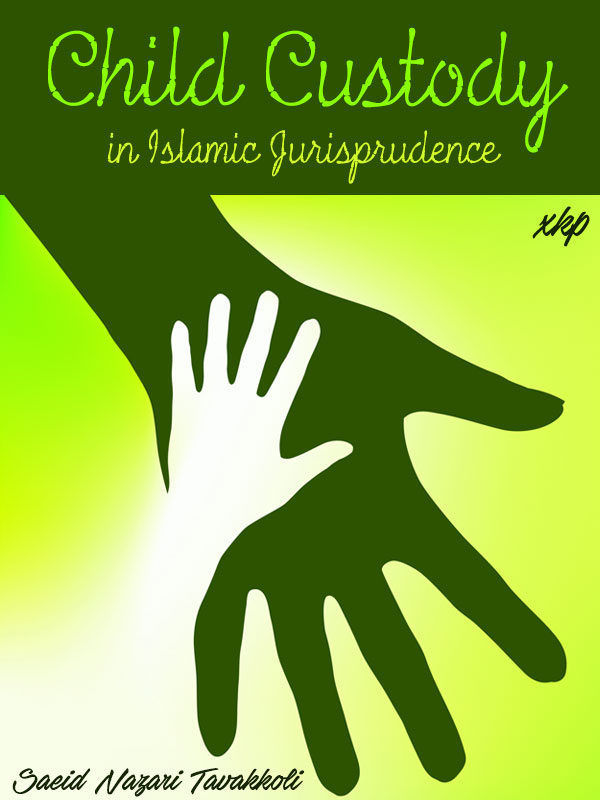 Child Custody in Islamic Jurisprudence