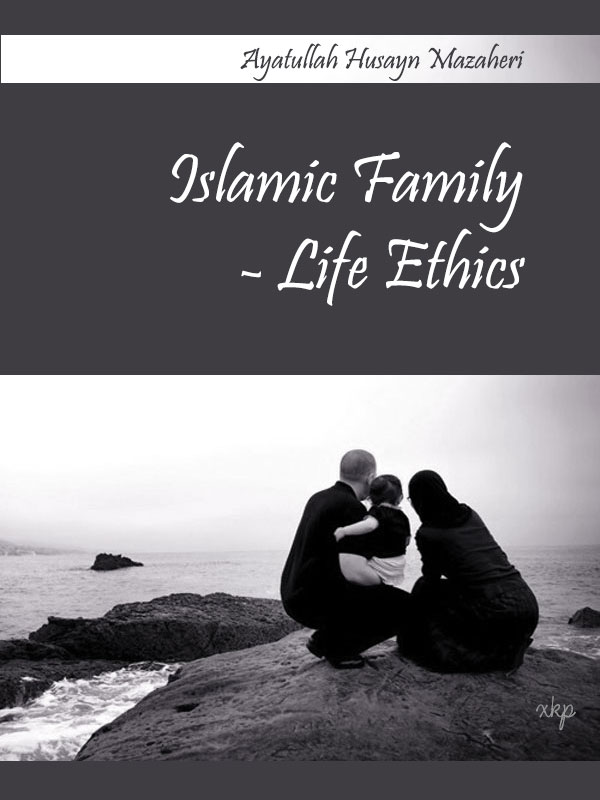 Islamic Family Life Ethics