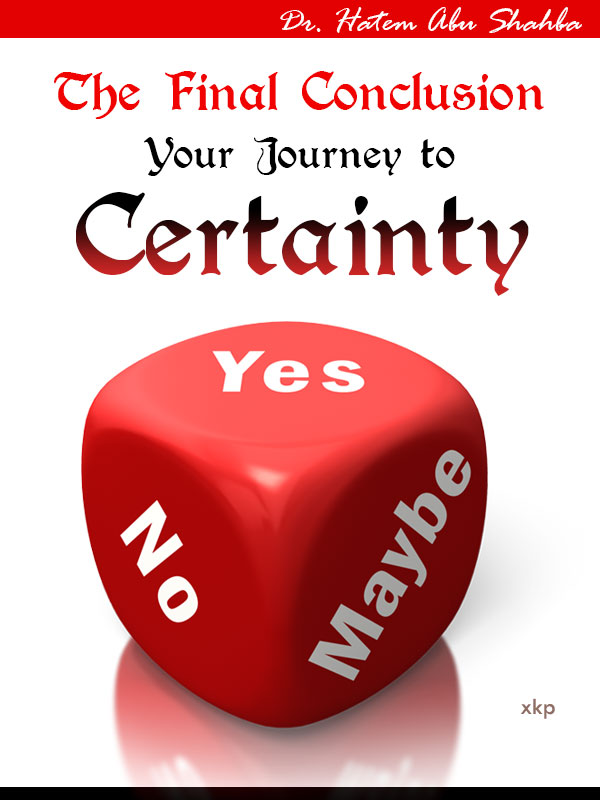 The Final Conclusion - Your Journey to Certainty