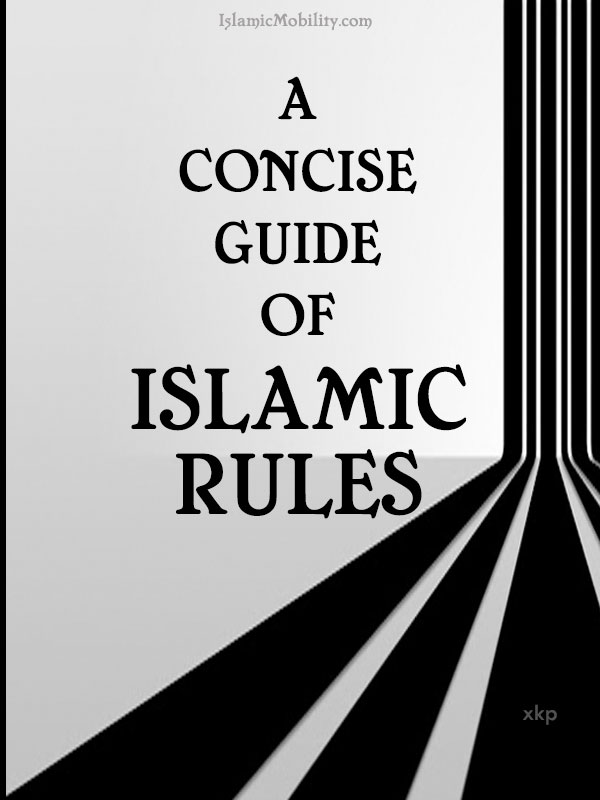 A CONCISE GUIDE OF ISLAMIC RULES